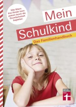 Buch Mein Schulkind von Michael Leicht und Annette Miller - Stiftung Warentest
